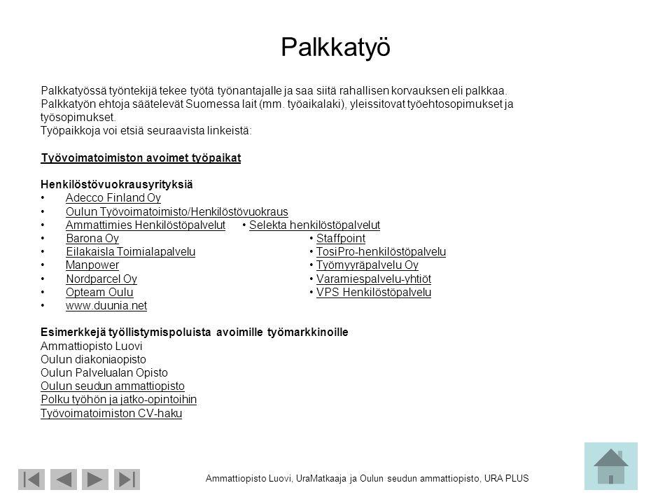 työvoimatoimisto avoimet työpaikat Rauma