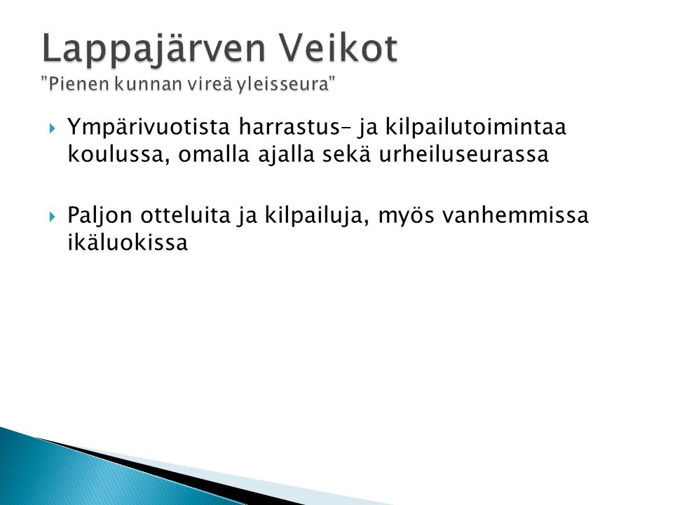 Lappajärven Veikot Pienen kunnan vireä yleisseura