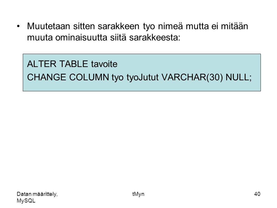 Datan m rittely mysql ppt lataa - Alter table add column not null ...