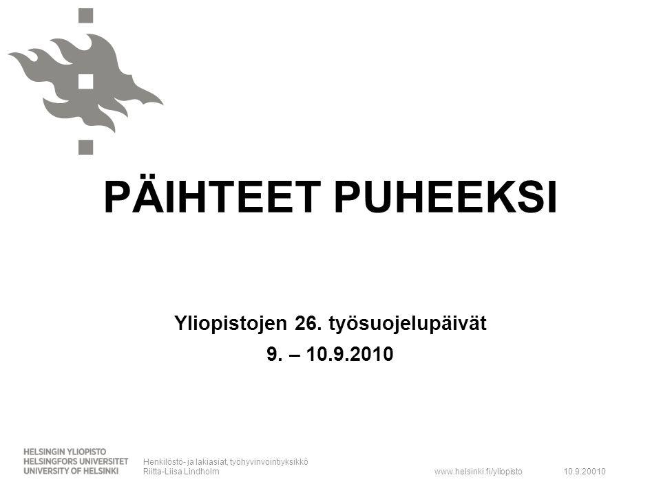 Yliopistojen 26. työsuojelupäivät 9. – 10.9.2010