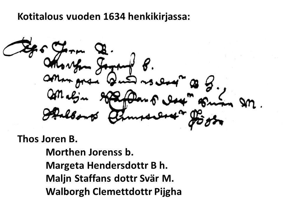 Kotitalous vuoden 1634 henkikirjassa: