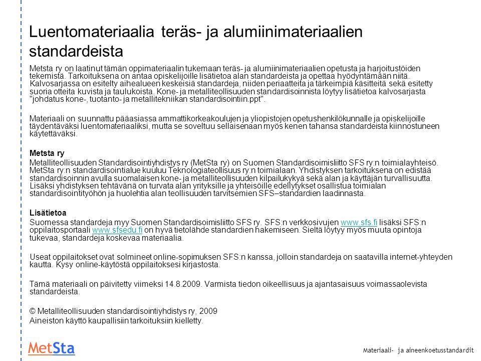Luentomateriaalia teräs- ja alumiinimateriaalien standardeista