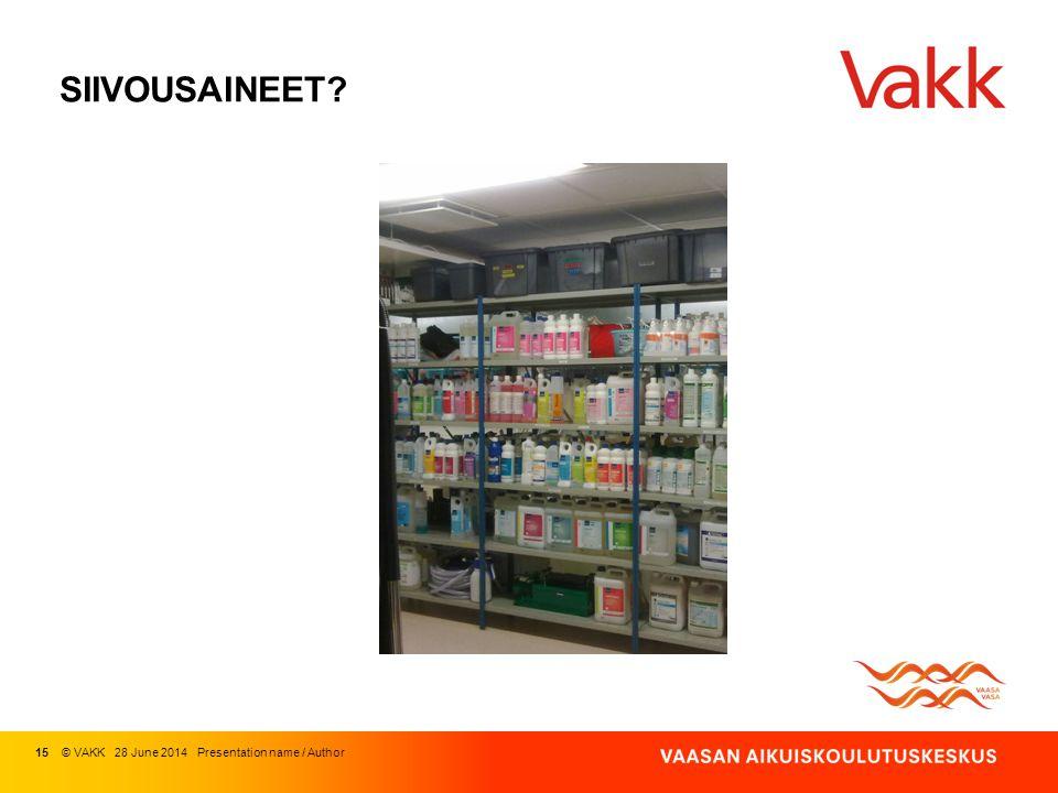 SIIVOUSAINEET 15 © VAKK 03 April 2017 Presentation name / Author