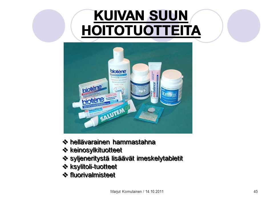 KUIVAN SUUN HOITOTUOTTEITA