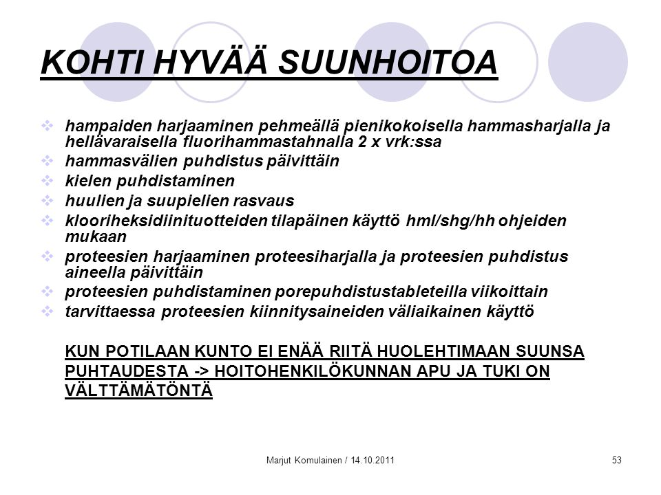 KOHTI HYVÄÄ SUUNHOITOA