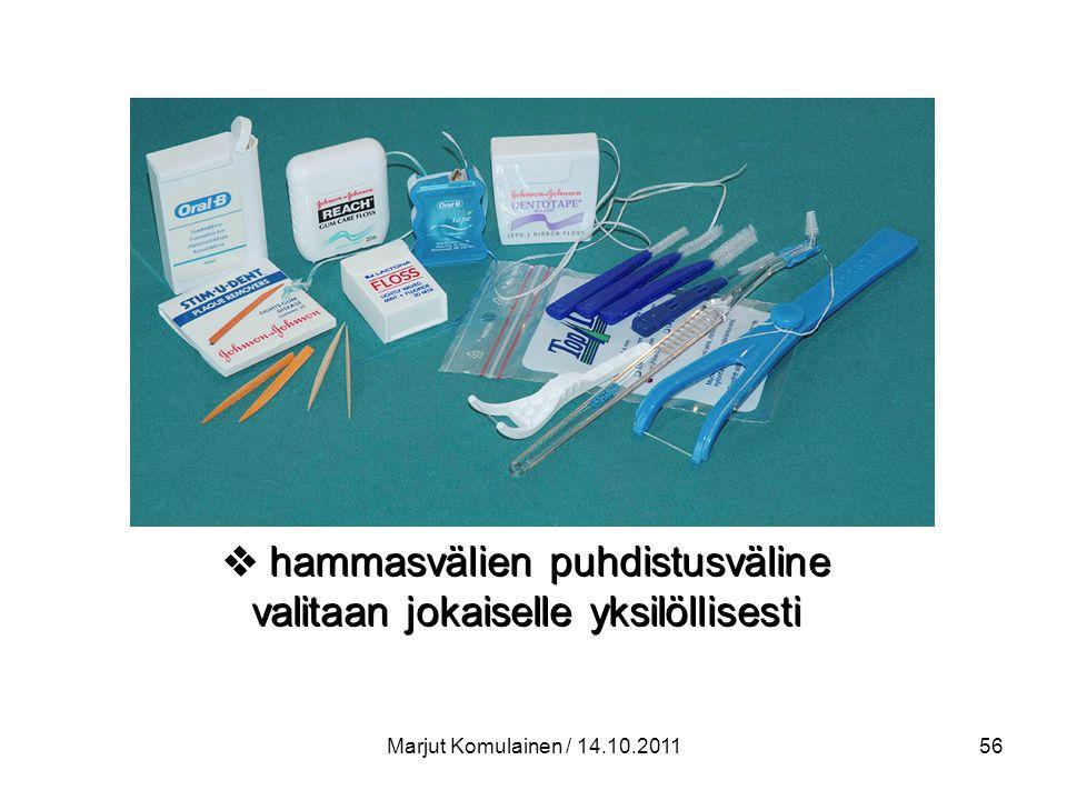 hammasvälien puhdistusväline valitaan jokaiselle yksilöllisesti