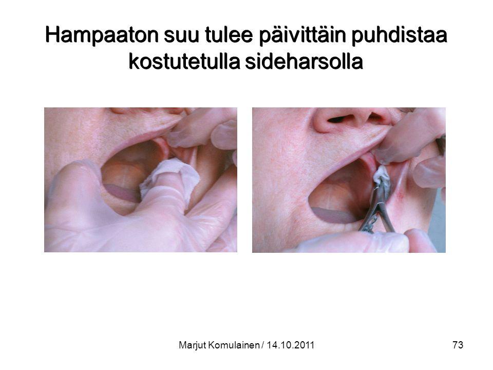 Hampaaton suu tulee päivittäin puhdistaa kostutetulla sideharsolla