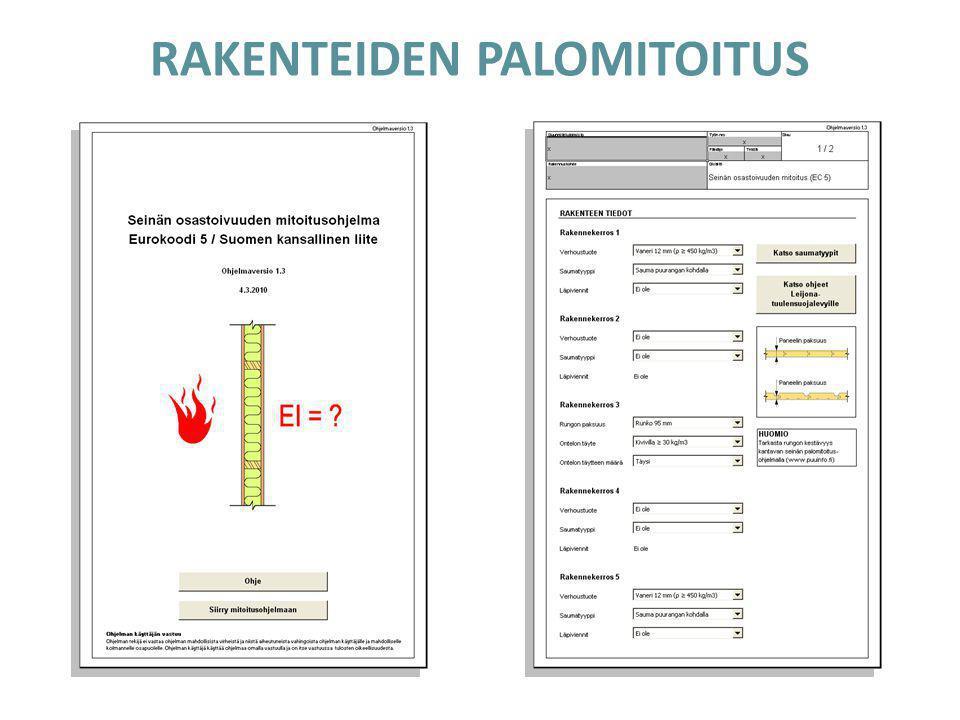 RAKENTEIDEN PALOMITOITUS