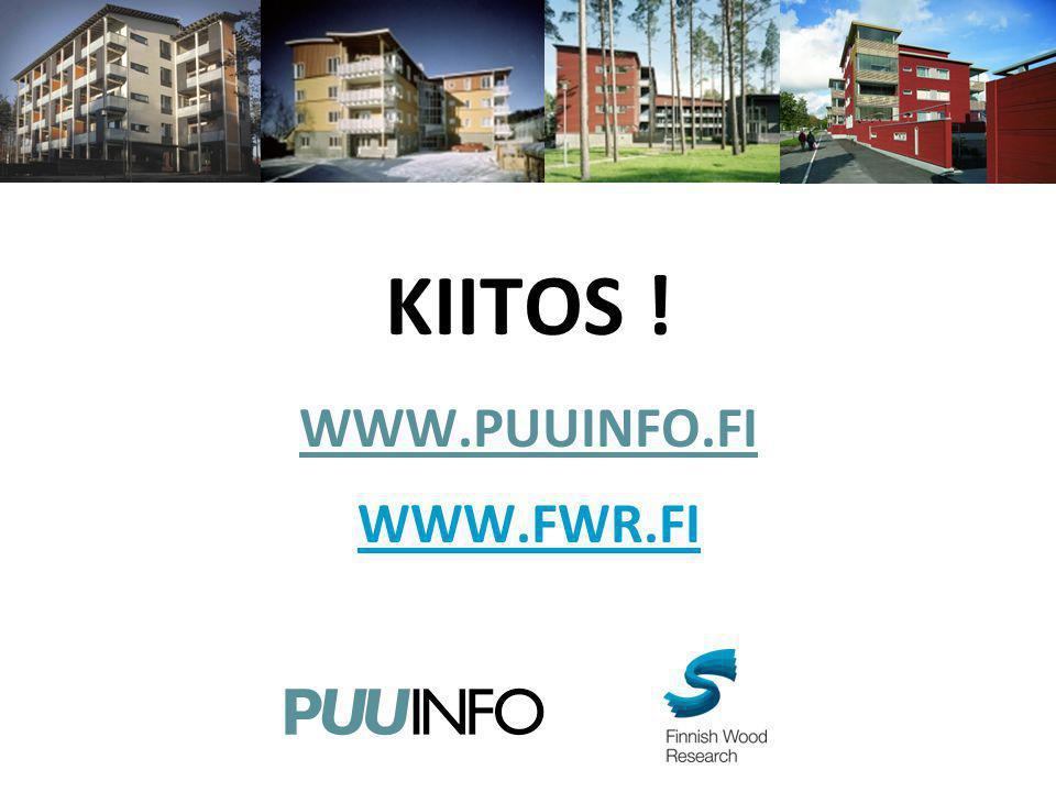 KIITOS ! WWW.PUUINFO.FI WWW.FWR.FI