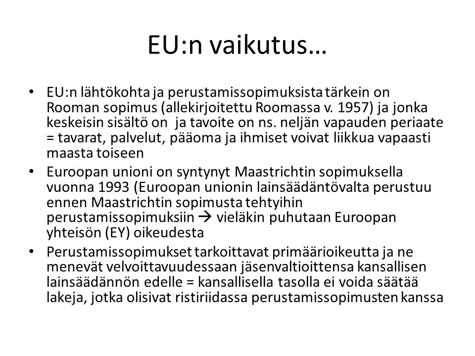 EU:n vaikutus…
