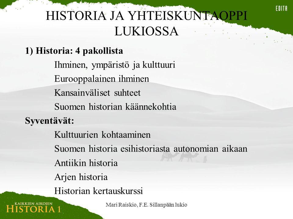 HISTORIA JA YHTEISKUNTAOPPI LUKIOSSA