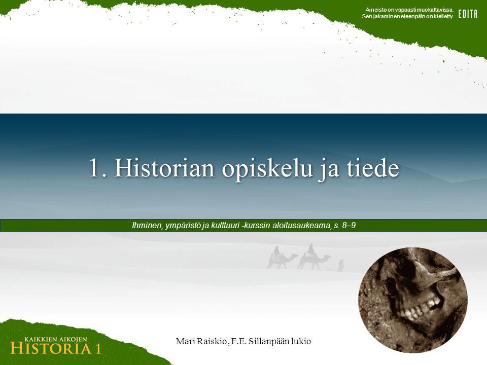 1. Historian opiskelu ja tiede
