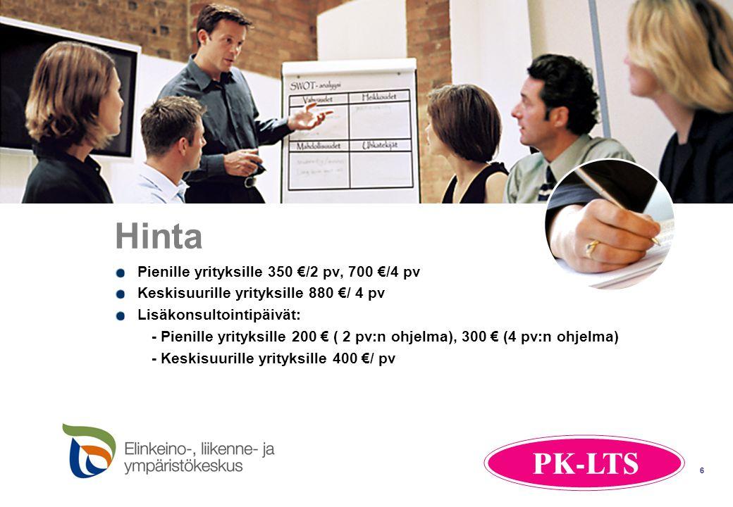 Hinta Pienille yrityksille 350 €/2 pv, 700 €/4 pv