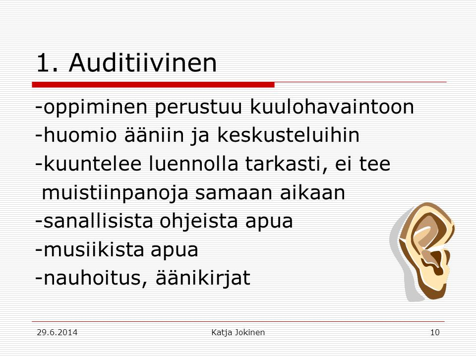 1. Auditiivinen