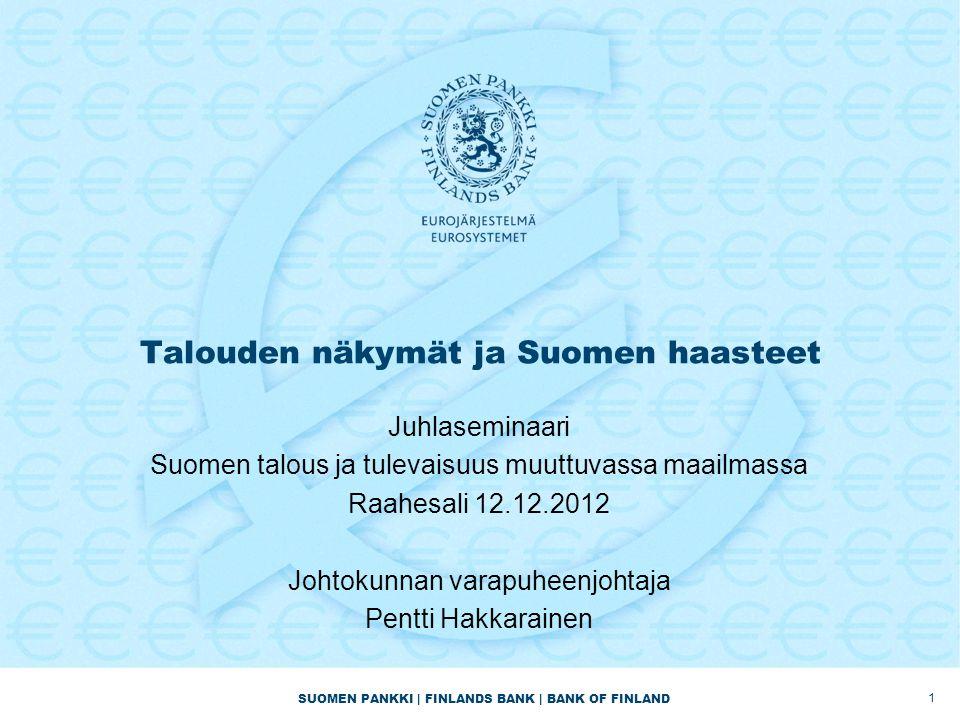 Talouden näkymät ja Suomen haasteet