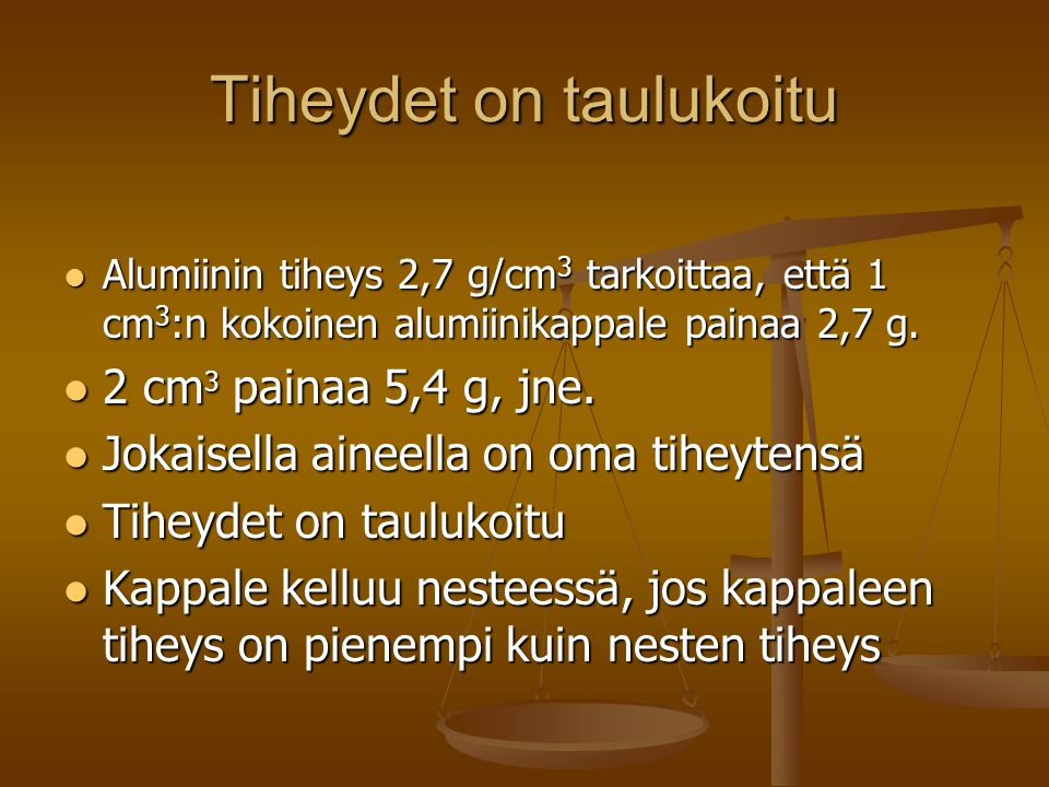 Tiheydet on taulukoitu
