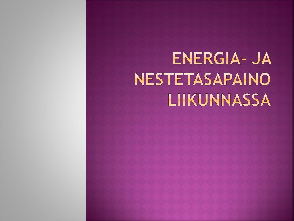 Energia- ja nestetasapaino liikunnassa