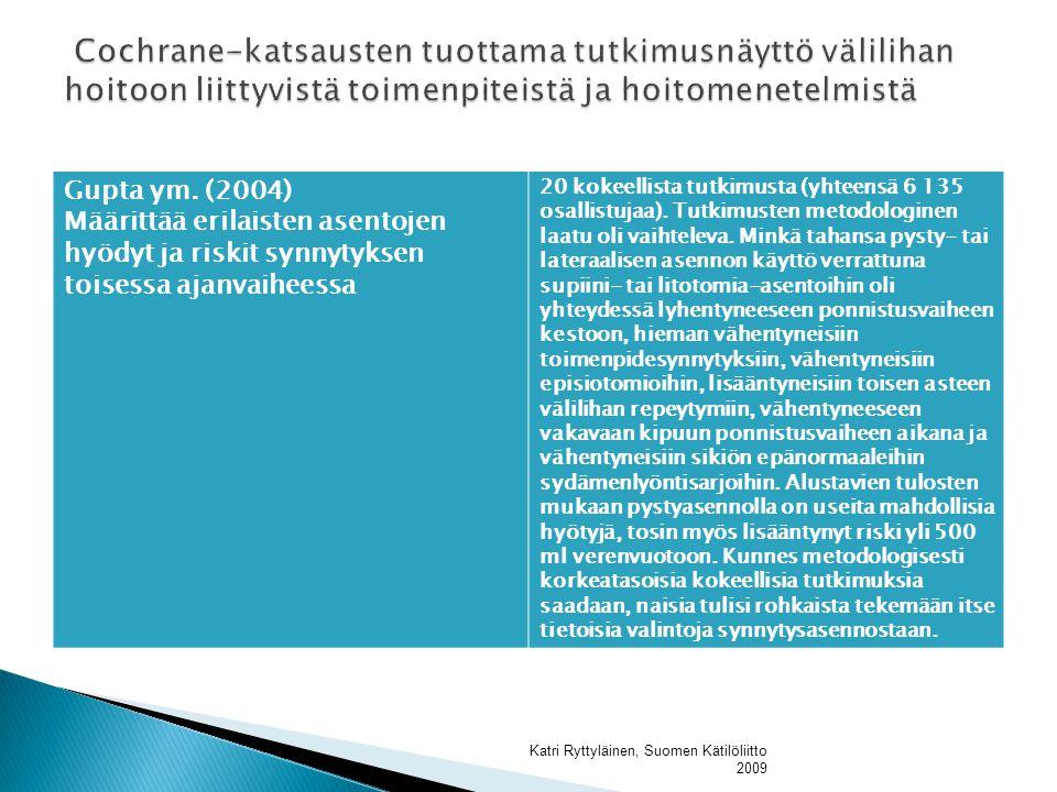 Cochrane-katsausten tuottama tutkimusnäyttö välilihan hoitoon liittyvistä toimenpiteistä ja hoitomenetelmistä