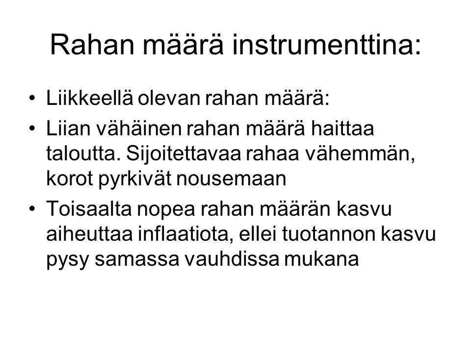 Rahan määrä instrumenttina: