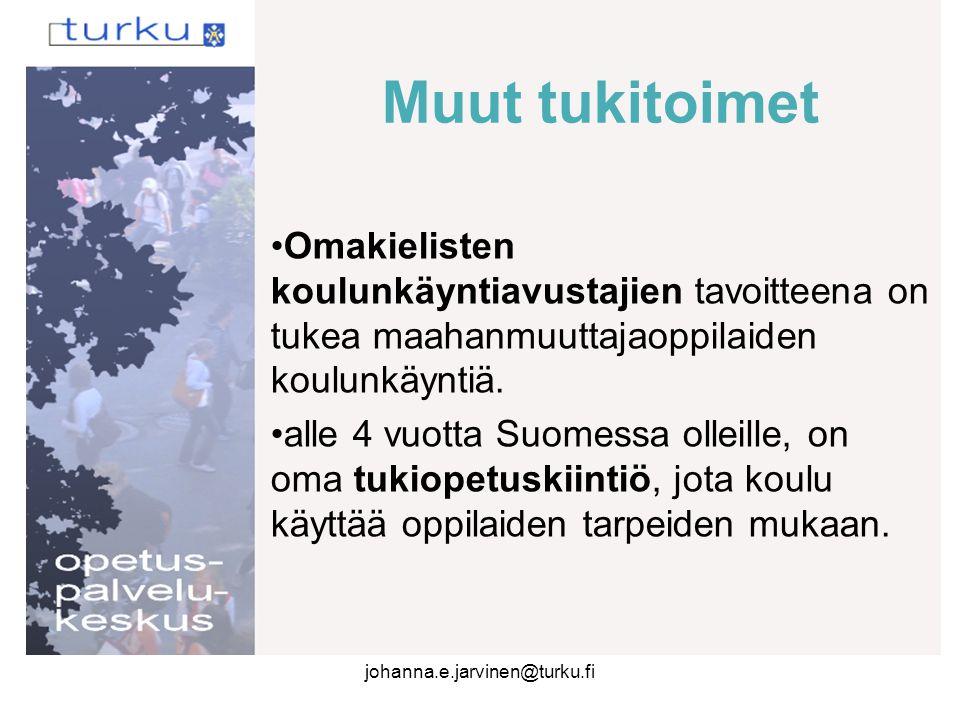 Muut tukitoimet Omakielisten koulunkäyntiavustajien tavoitteena on tukea maahanmuuttajaoppilaiden koulunkäyntiä.