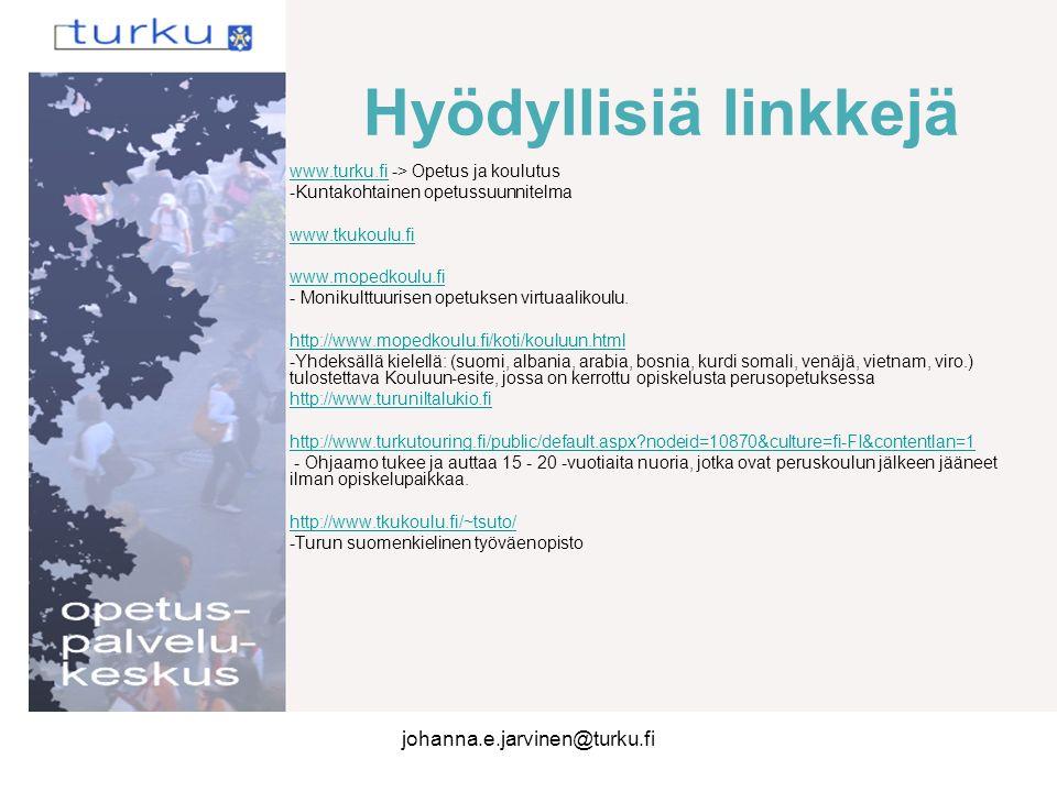 Hyödyllisiä linkkejä johanna.e.jarvinen@turku.fi