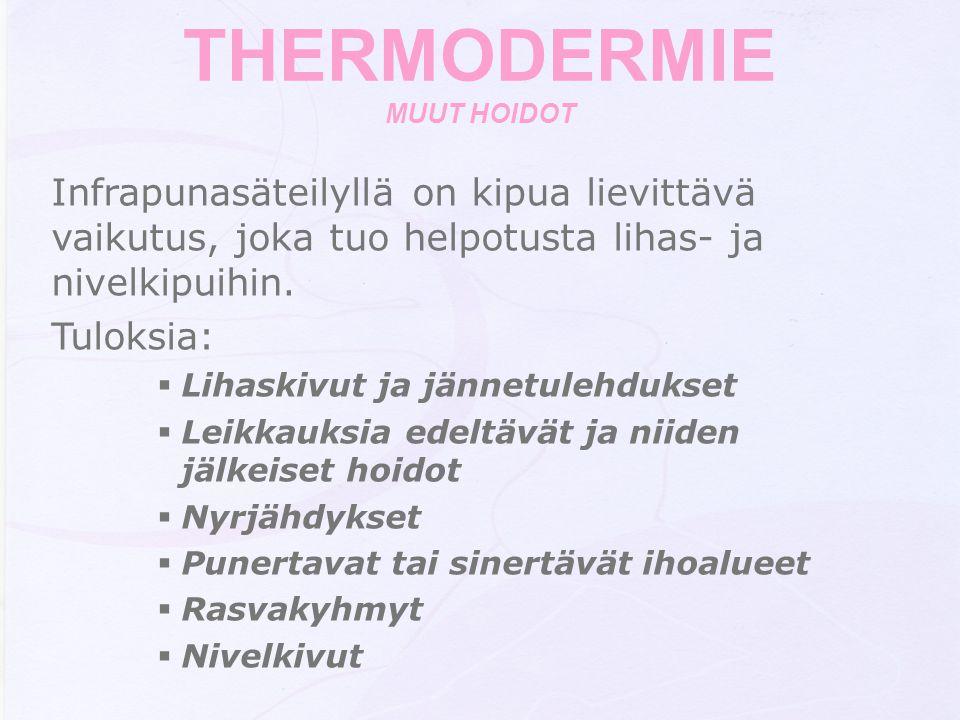 THERMODERMIE MUUT HOIDOT