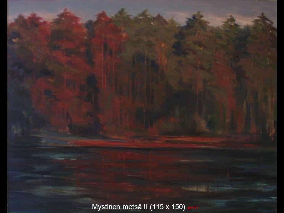 Mystinen metsä II (115 x 150) MYYTY