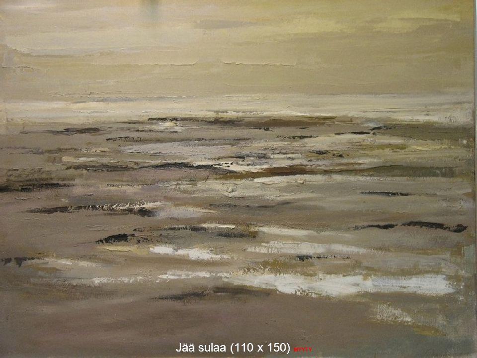 Jää sulaa (110 x 150) MYYTY