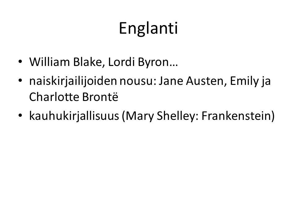 Englanti William Blake, Lordi Byron…