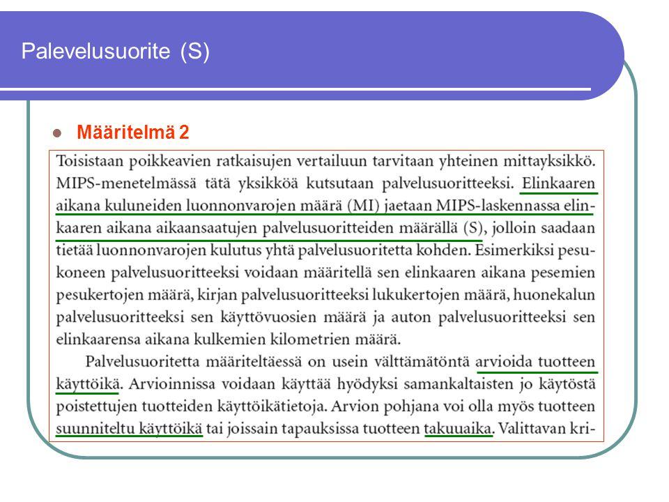 Palevelusuorite (S) Määritelmä 2