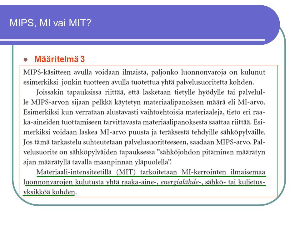 MIPS, MI vai MIT Määritelmä 3