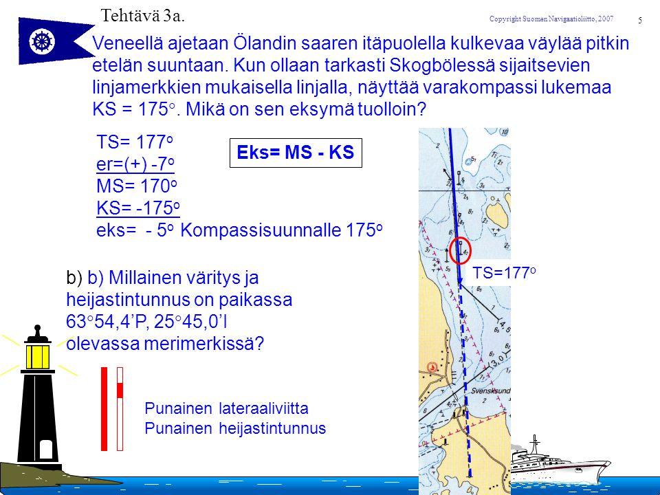 Veneellä ajetaan Ölandin saaren itäpuolella kulkevaa väylää pitkin