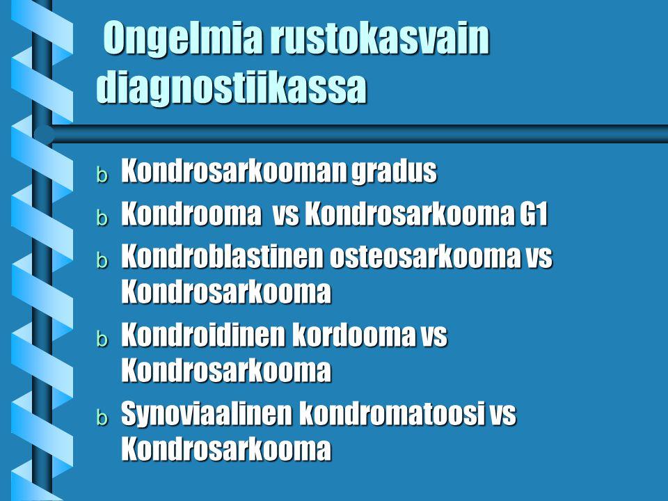 Ongelmia rustokasvain diagnostiikassa