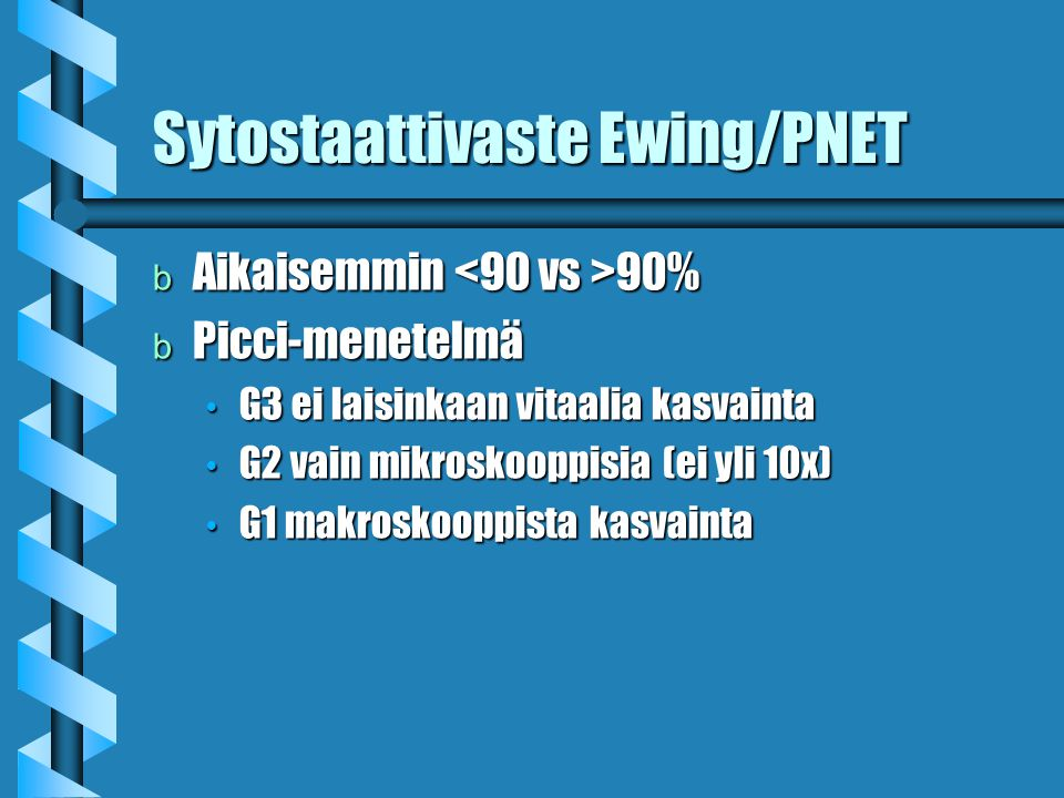 Sytostaattivaste Ewing/PNET