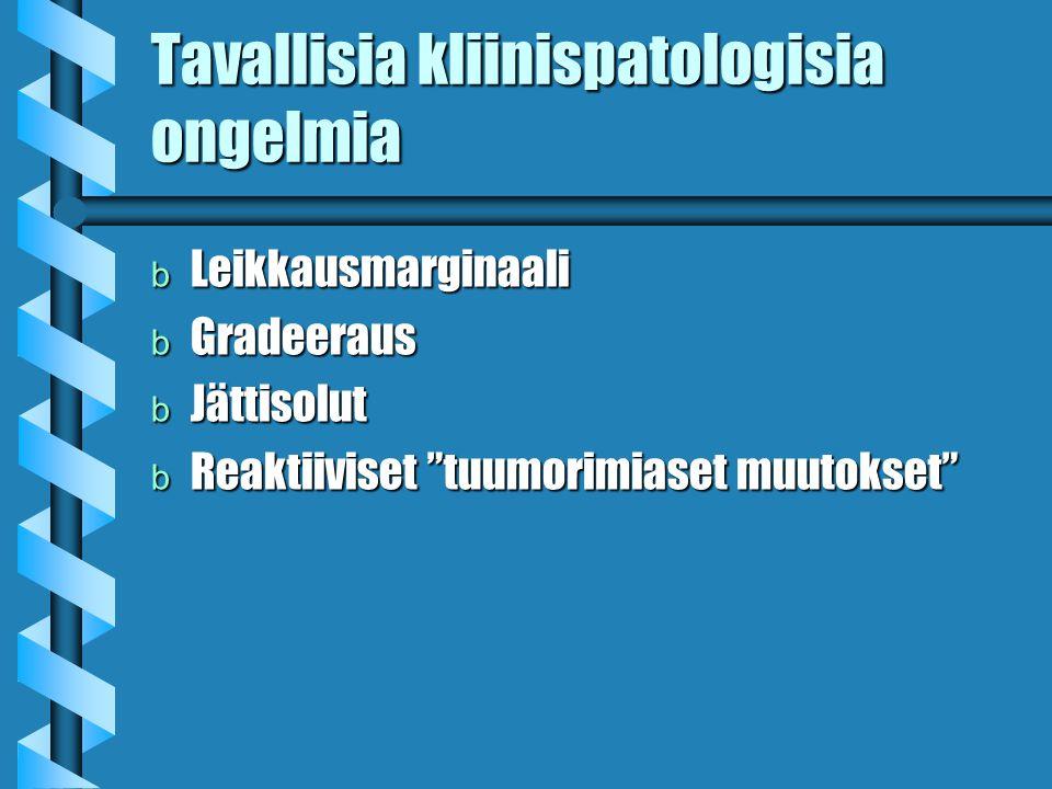 Tavallisia kliinispatologisia ongelmia