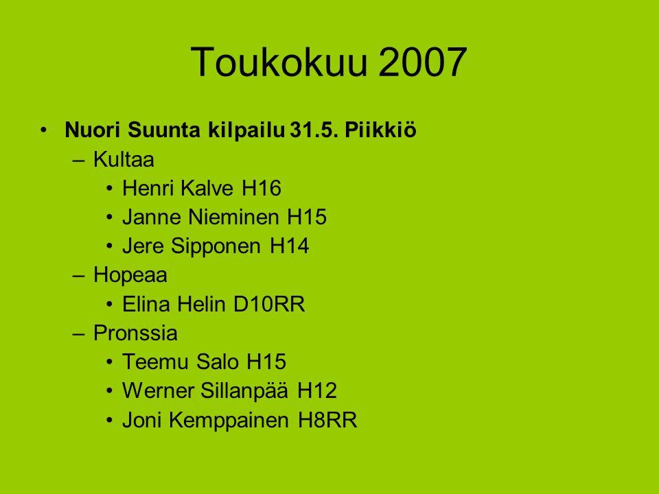 Toukokuu 2007 Nuori Suunta kilpailu 31.5. Piikkiö Kultaa