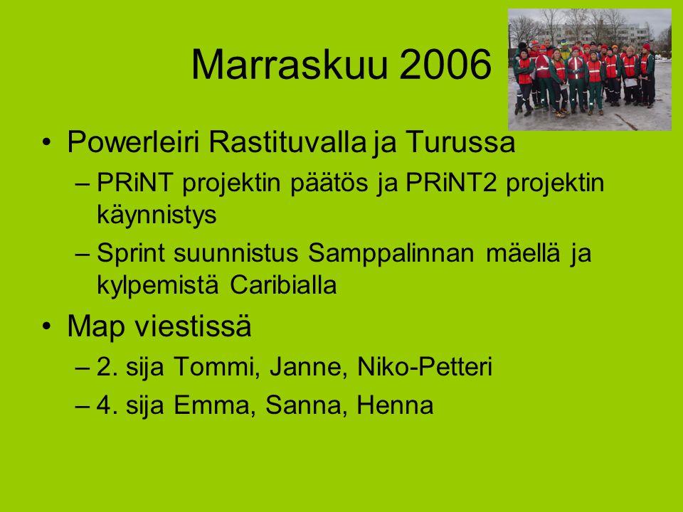 Marraskuu 2006 Powerleiri Rastituvalla ja Turussa Map viestissä