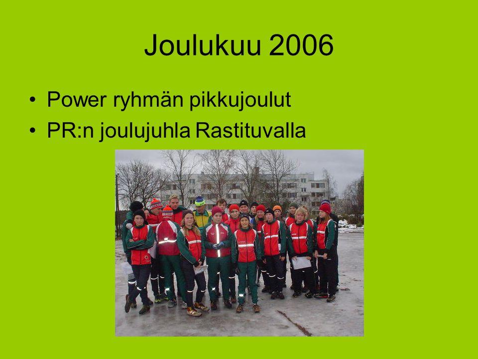 Joulukuu 2006 Power ryhmän pikkujoulut PR:n joulujuhla Rastituvalla