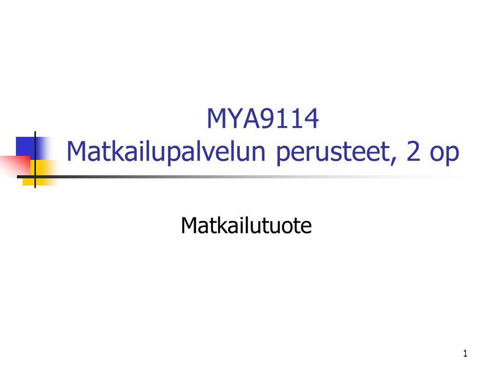 MYA9114 Matkailupalvelun perusteet, 2 op