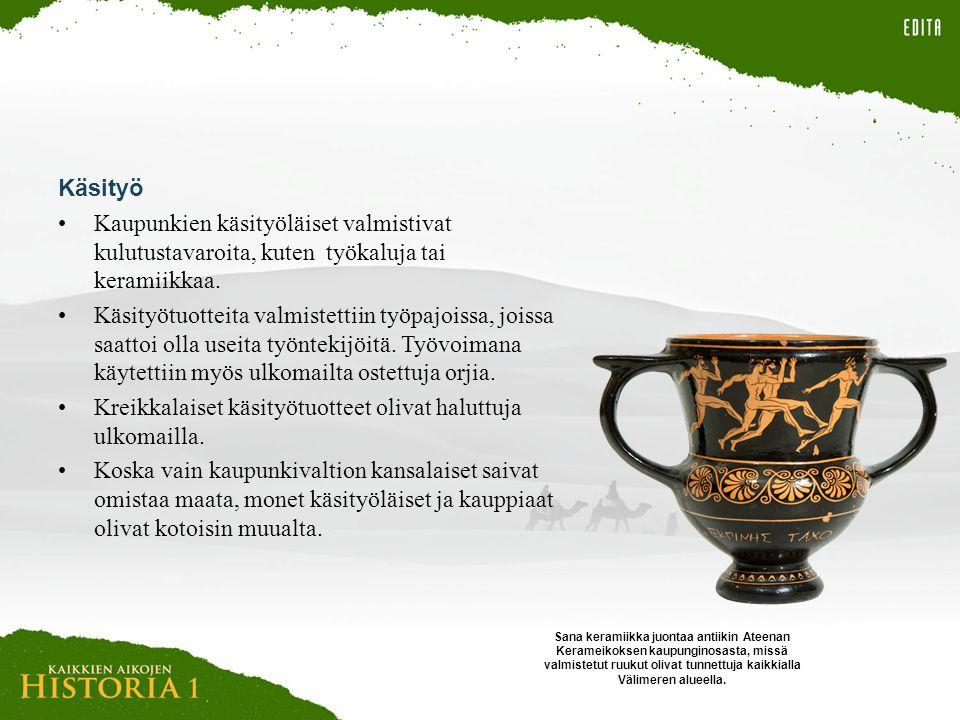 Kreikkalaiset käsityötuotteet olivat haluttuja ulkomailla.