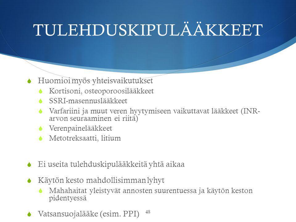 TULEHDUSKIPULÄÄKKEET