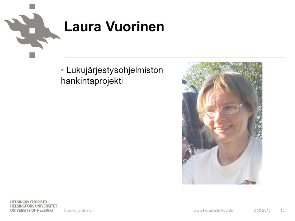 Laura Vuorinen Lukujärjestysohjelmiston hankintaprojekti