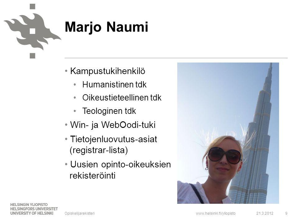 Marjo Naumi Kampustukihenkilö Win- ja WebOodi-tuki
