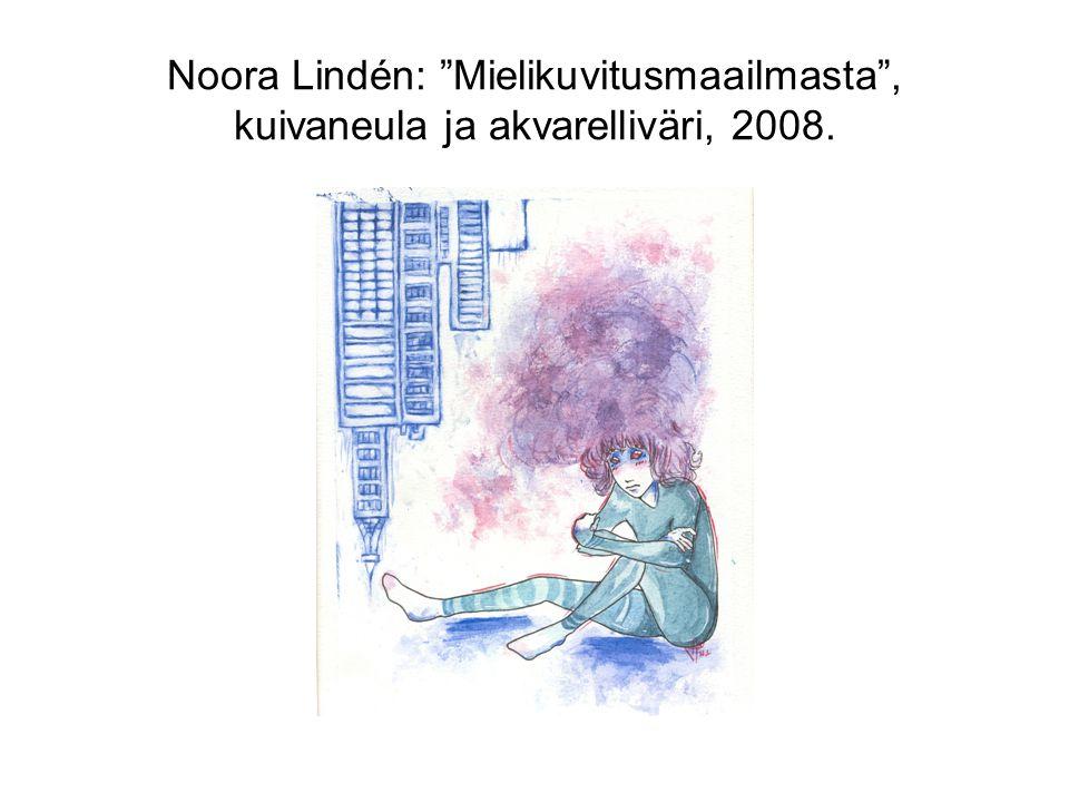 Noora Lindén: Mielikuvitusmaailmasta , kuivaneula ja akvarelliväri, 2008.
