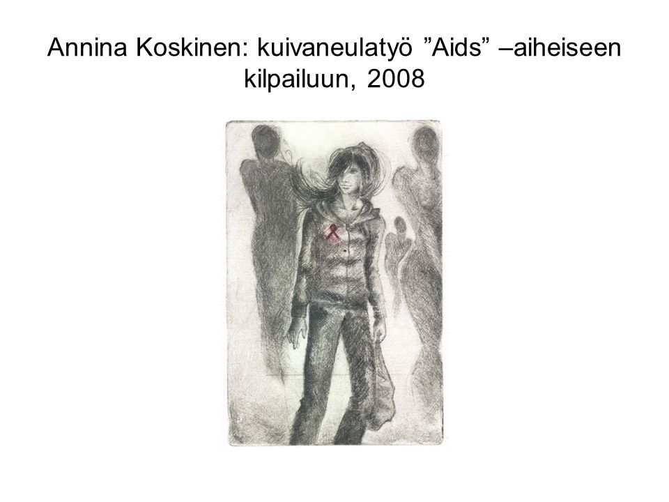 Annina Koskinen: kuivaneulatyö Aids –aiheiseen kilpailuun, 2008