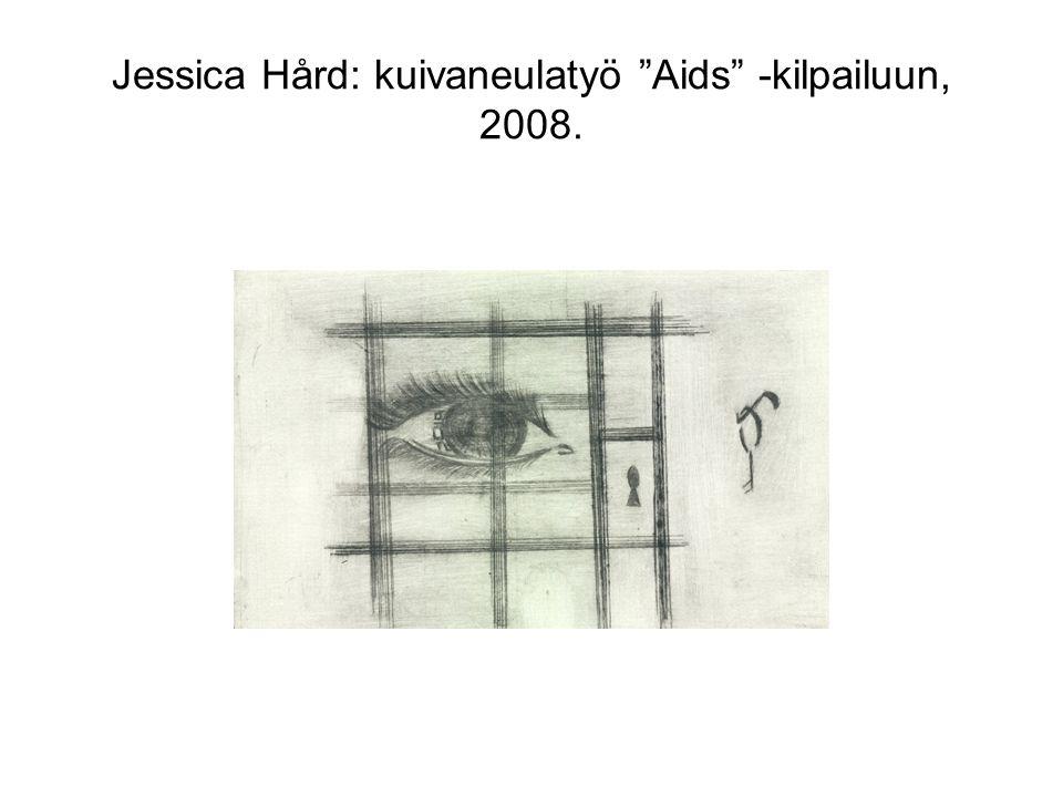 Jessica Hård: kuivaneulatyö Aids -kilpailuun, 2008.