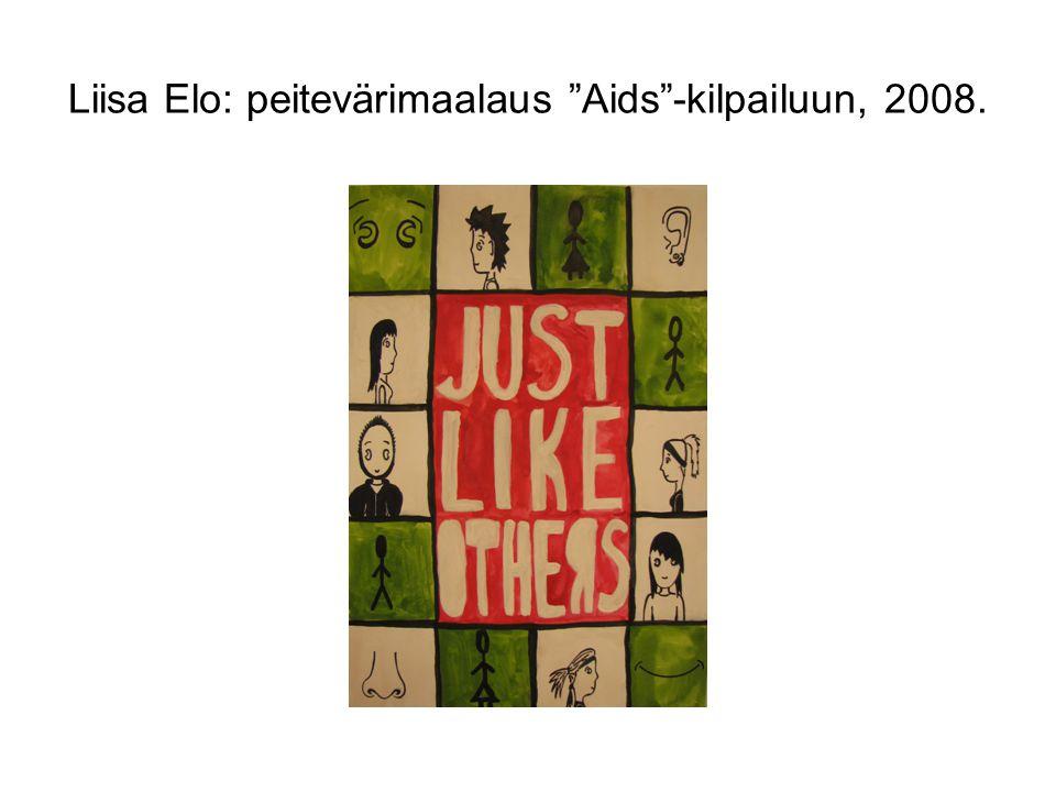 Liisa Elo: peitevärimaalaus Aids -kilpailuun, 2008.