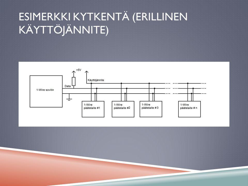Esimerkki kytkentä (erillinen käyttöjännite)