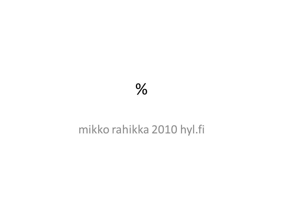 % mikko rahikka 2010 hyl.fi