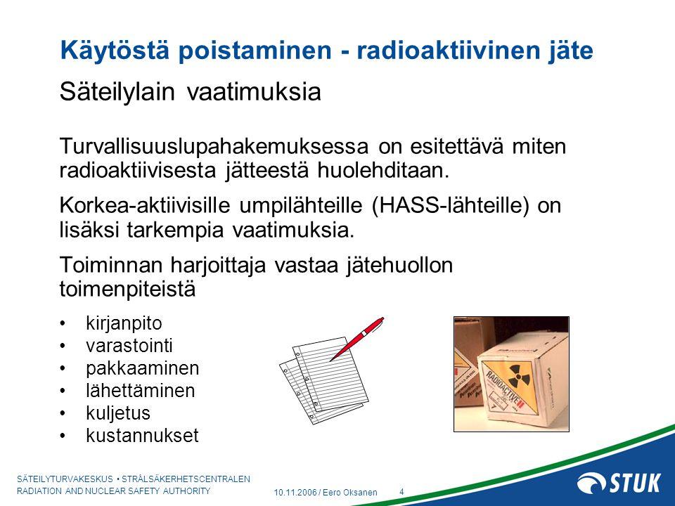 Käytöstä poistaminen - radioaktiivinen jäte